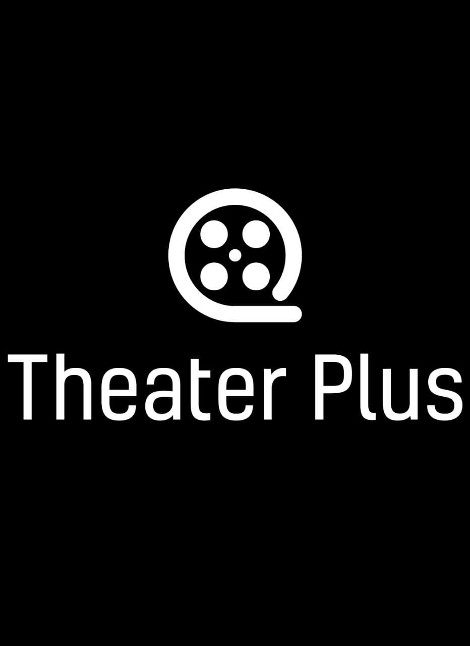 Theatre Plus APK - Movies & TV Shows