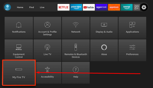 Select My Fire TV - Settings